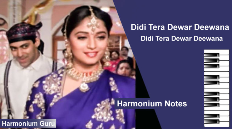 Didi Tera Devar Deewana Song Sargam, Notes in Hindi, Sa re ga ma notations